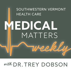 SVHC Previews Next Medical Matters Weekly